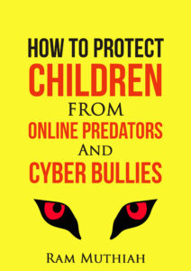 How-To-Protect-Children-From-Online-Predators-And-Cyber-Bullies-Kindle